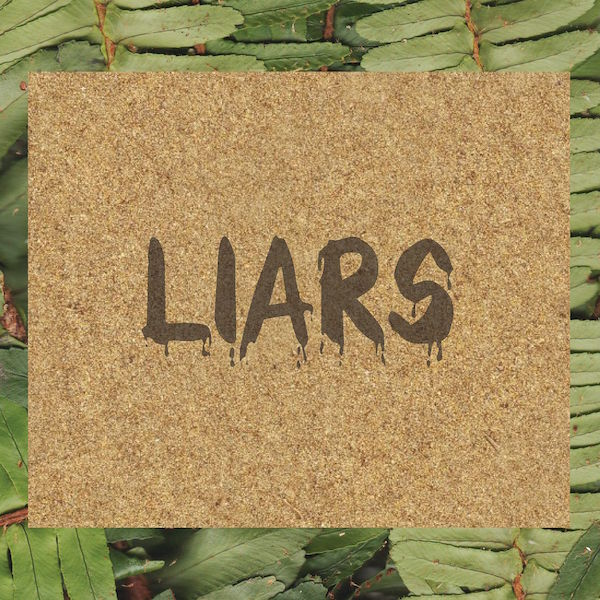 Liars - TFCF: 420 Estuary Angler Edition