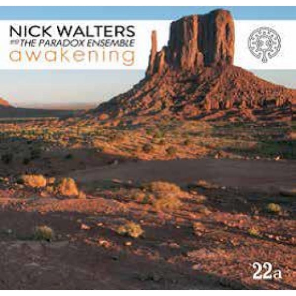 Nick Walters & The Paradox Ensemble - Awakening