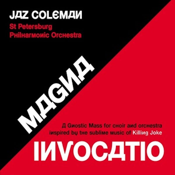 Jaz Coleman - A Gnostic Mass for Choir and Orchestra Inspired by the Sublime Music of Killing Joke
