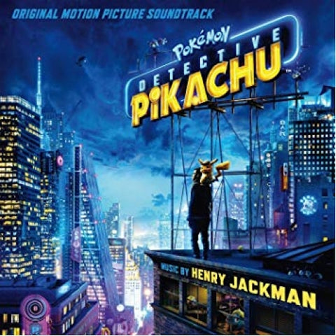 Henry Jackman - Pokemon Detective Pikachu Original Soundtrack