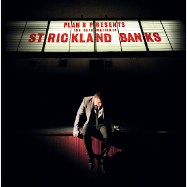 Plan B - The Defamation Of Strickland Banks (10th Anniversary Edition)