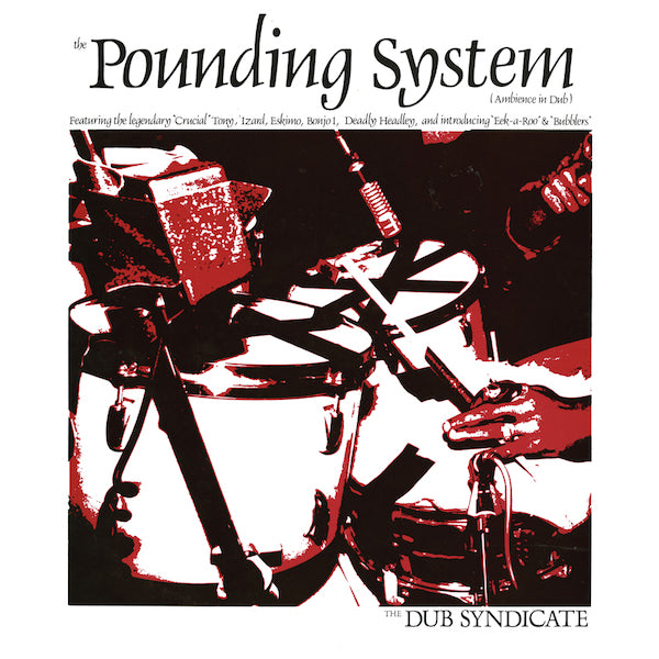 The Dub Syndicate - The Pounding System