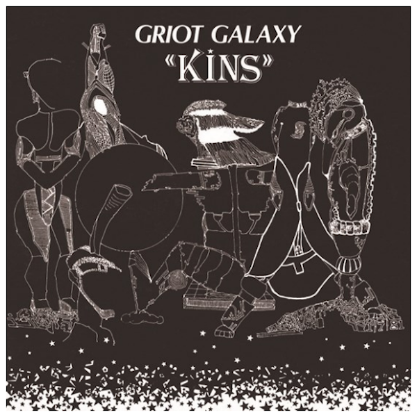 Griot Galaxy - Kins (2019 Reissue)