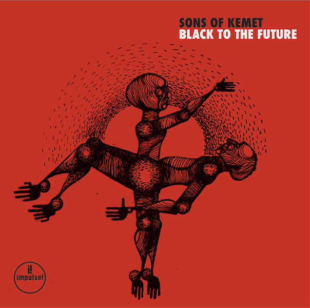 Sons Of Kemet - Black To The Future