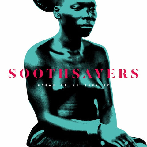 Soothsayers - Speak To My Soul