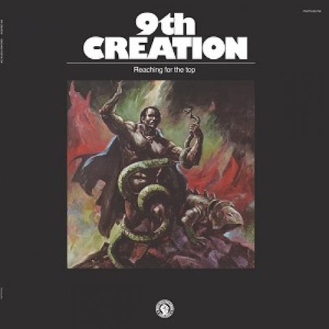 9th Creation - Reaching For The Top