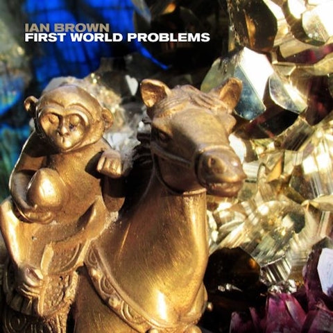 Ian Brown - First World Problems 12""