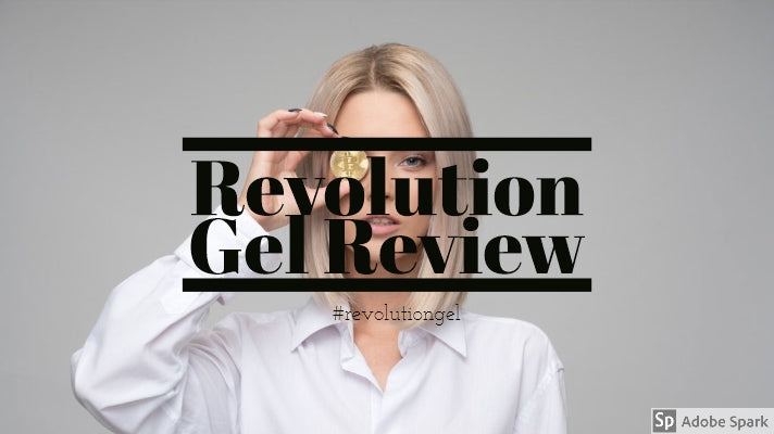 Revolution Gel Review