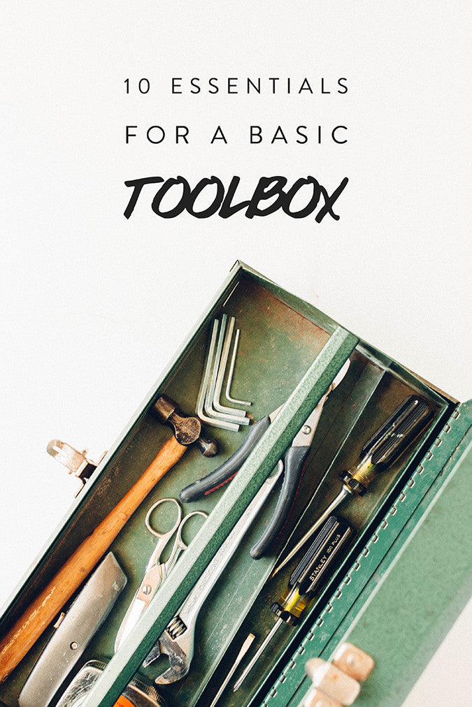 10 Essentials For A Basic Toolbox