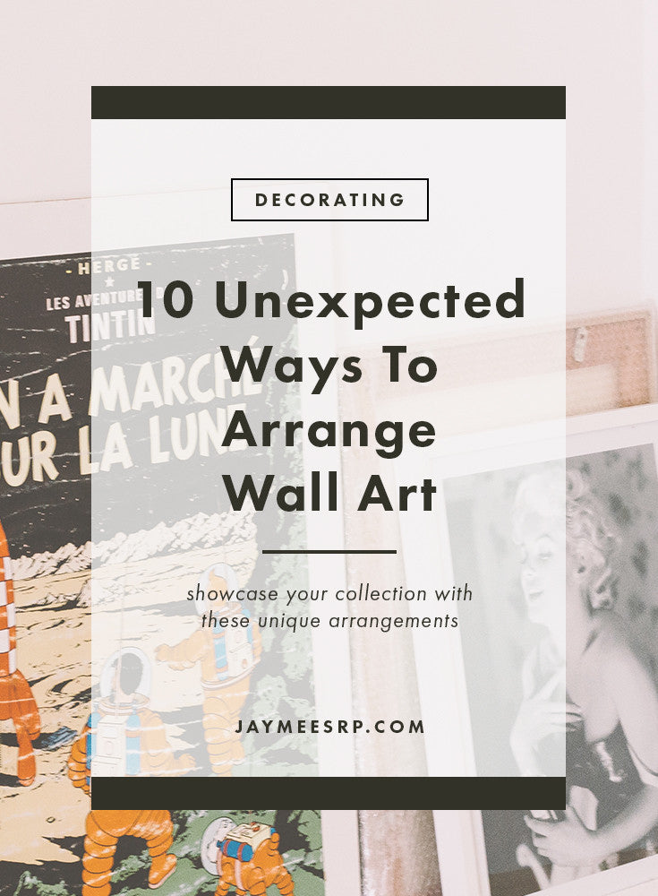 10 Unexpected Ways To Arrange Wall Art