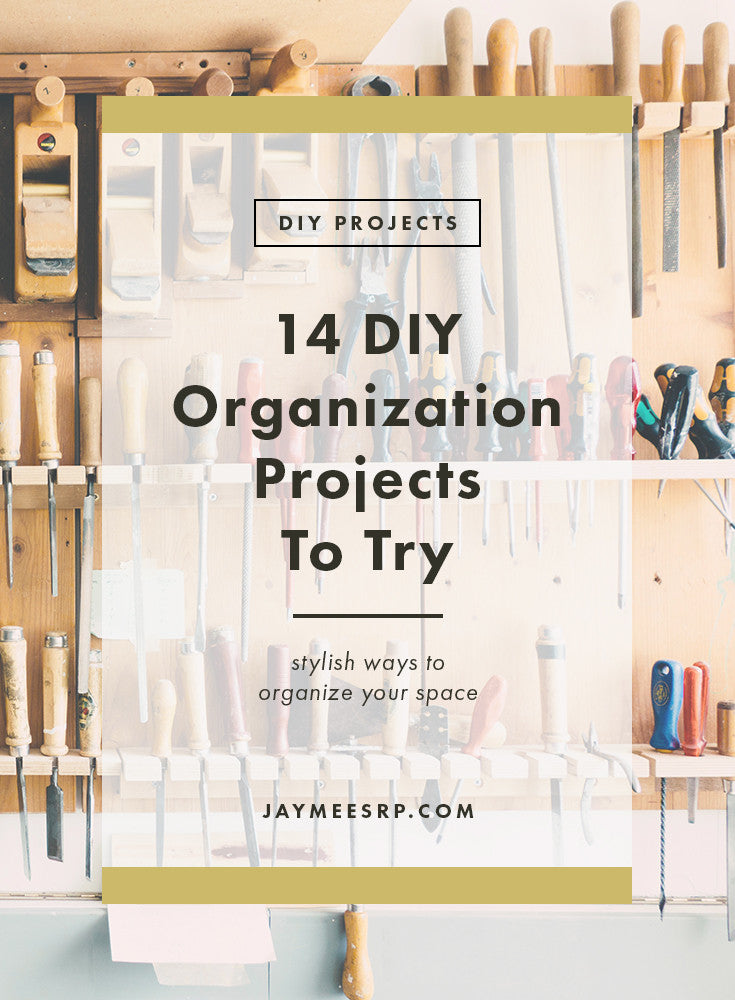 14 DIY Organization Projects To Try