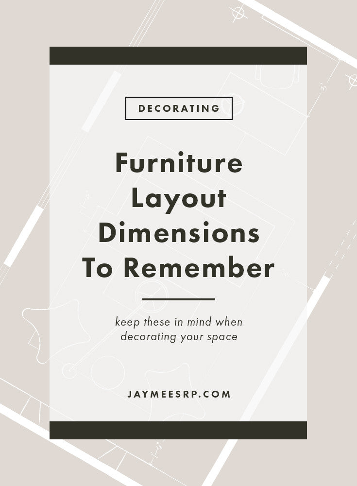 Furniture Layout: Dimensions To Remember