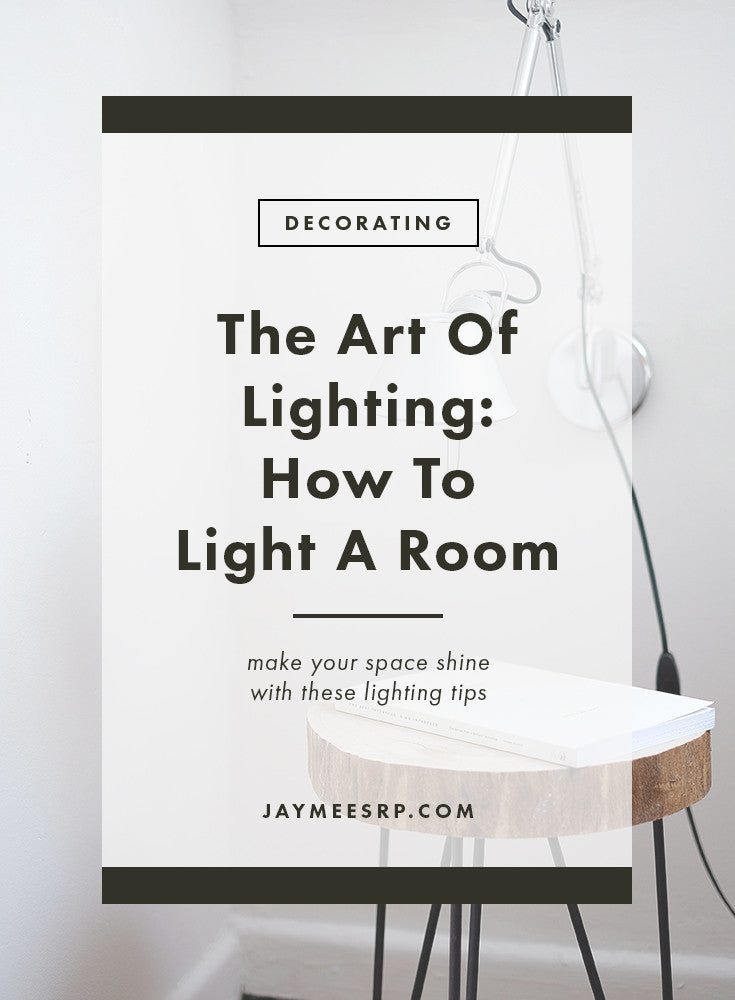 How To Light A Room
