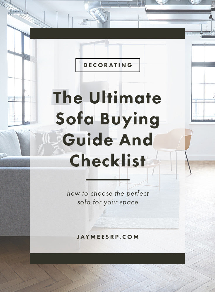 The Ultimate Sofa Buying Guide and Checklist