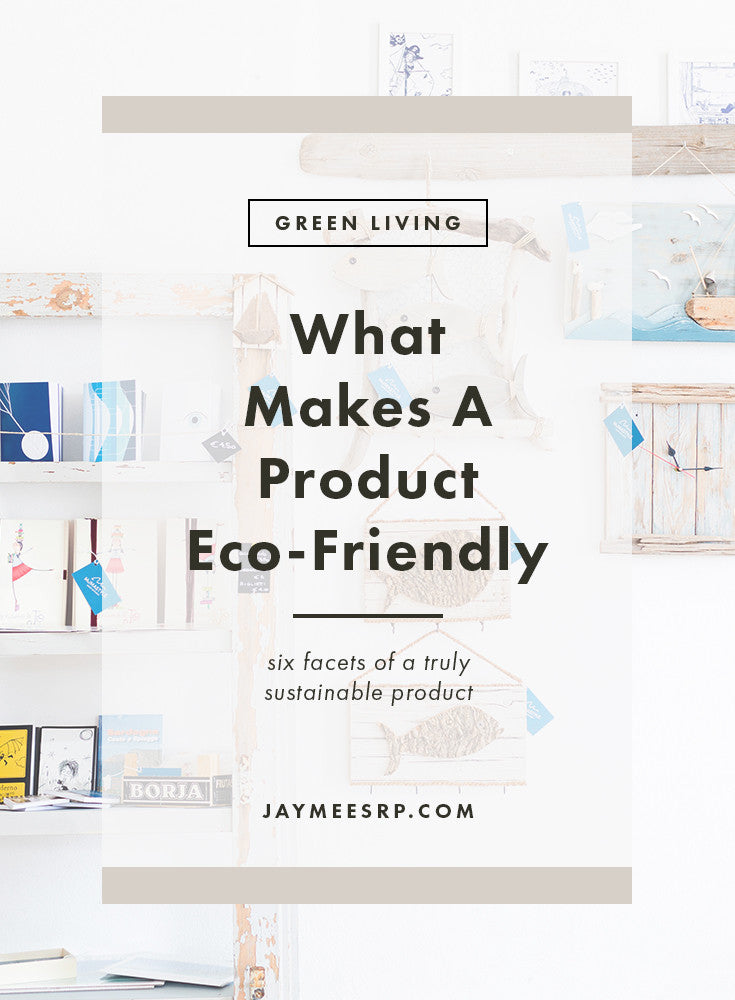 What Makes A Product Eco-Friendly
