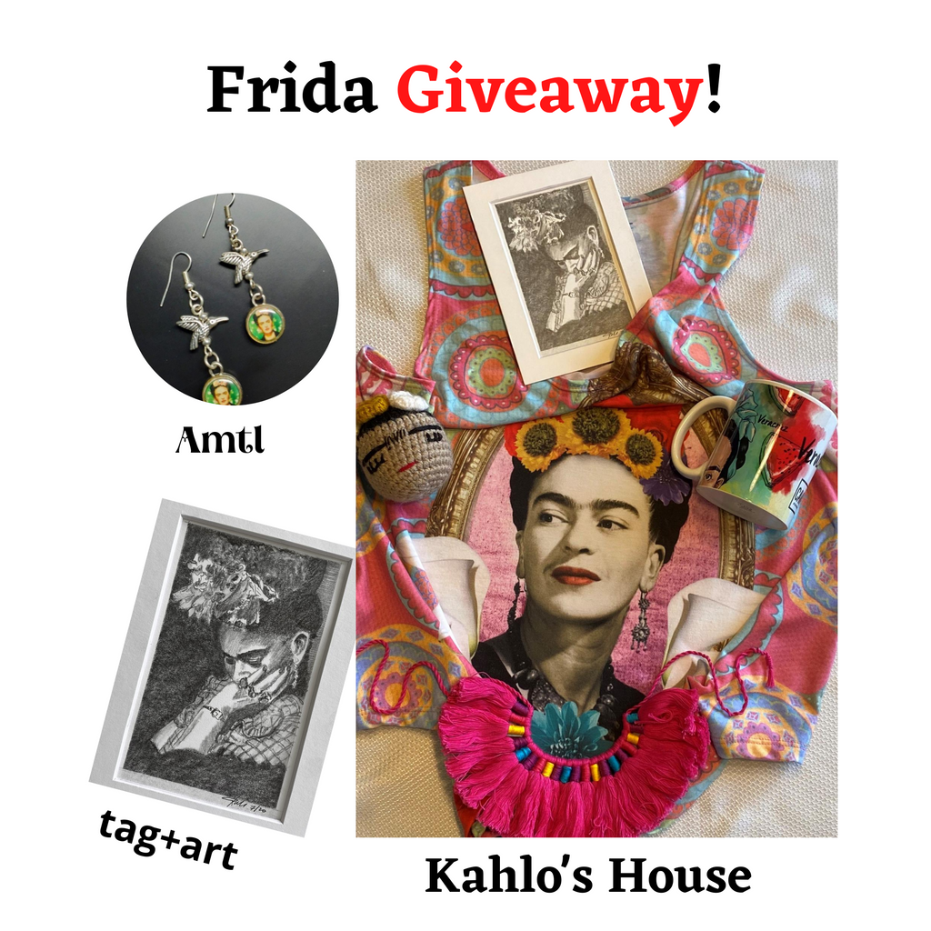 Frida Giveaway! Sponsored by Kahlo's House, tag+art and Amatl!