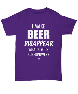 KINGCRAFTZ™ T-Shirt - I Make Beer Disappear What's Your Superpower - Colors - Unisex Tee / Purple / sml - MallJumbo.com