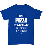 Load image into Gallery viewer, KINGCRAFTZ™ T-Shirt - I Make Pizza Disappear What's Your Superpower - Colors - Unisex Tee / Royal / sml - MallJumbo.com