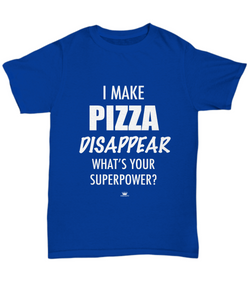 KINGCRAFTZ™ T-Shirt - I Make Pizza Disappear What's Your Superpower - Colors - Unisex Tee / Royal / sml - MallJumbo.com