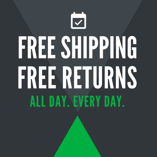 Free Shipping, Free Returns. All Day Every Day