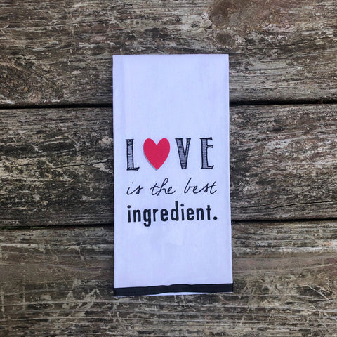 Love is the Best Ingredient Dish towel