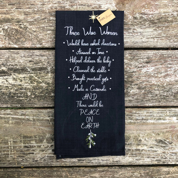 Three Wise Women Sayings Dish Towel