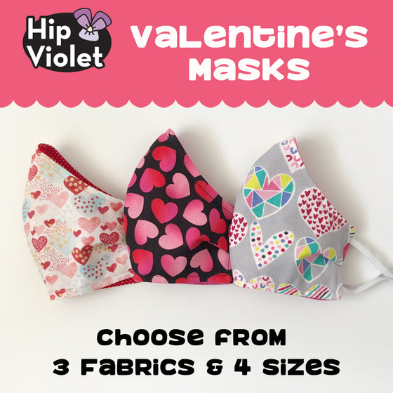 Valentine's Day Masks - 3 Fabric Choices - 4 Sizes
