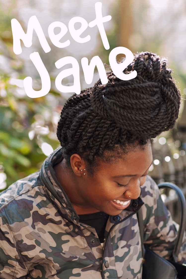 Meet Our #GirlBoss, Jane