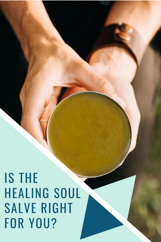Is the Healing Soul Salve right for you? The Flowered Life Pinterest image