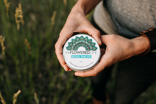 The Flowered Life Healing Soul Salve