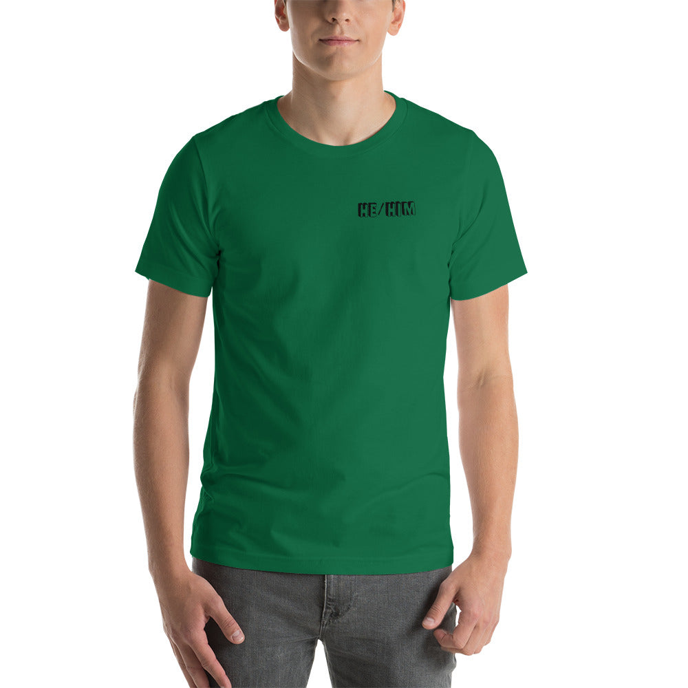 He/Him Short-Sleeve Unisex T-Shirt