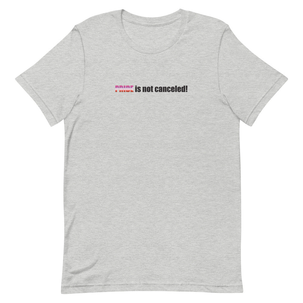 Not Canceled-Lesbain Unisex T-Shirt