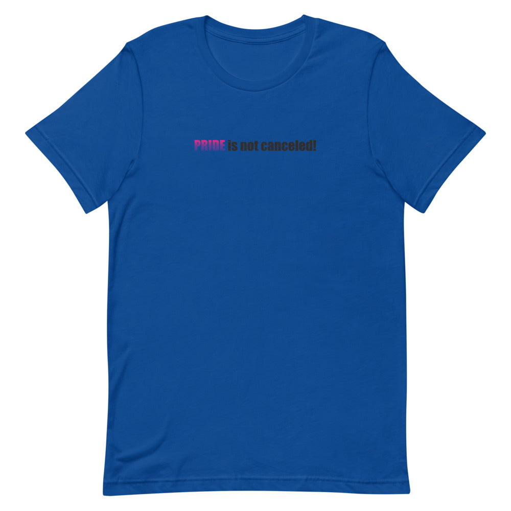 Not Canceled- Bisexual T-Shirt
