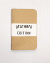 Deathbed Edition Handmade Journal pack