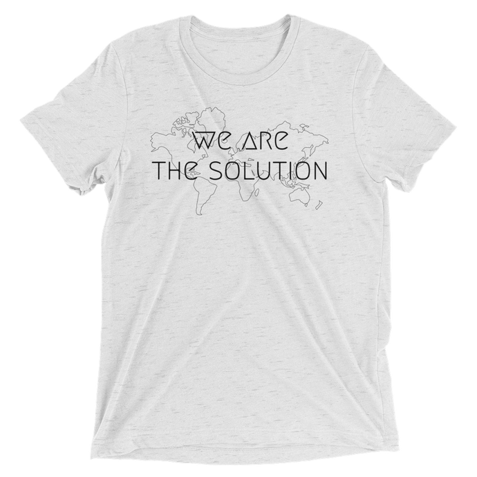 We Are The Solution - Unisex T-Shirt