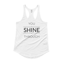 You Shine Through - Women's 100% Cotton Tank