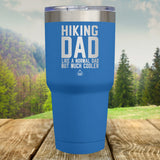 Hiking Dad Laser Etched Tumbler