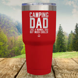 Camping Dad Laser Etched Tumbler