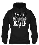 Camping Makes Everything Okayer