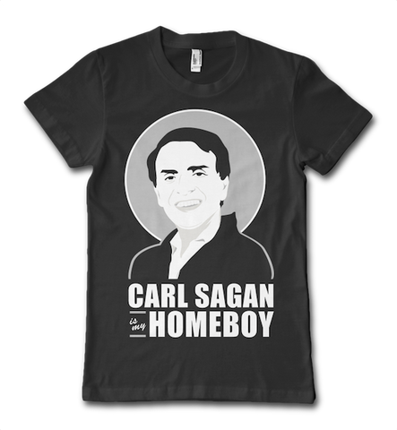 Carl Sagan is my Homeboy T-Shirt