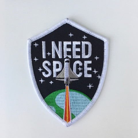 I Need Space - Embroidered Patch