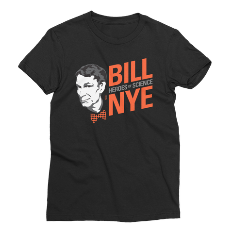 Bill Nye - Hero of Science Women's T-Shirt