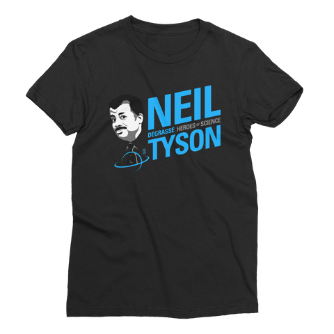 Neil deGrasse Tyson - Hero of Science Women's T-Shirt