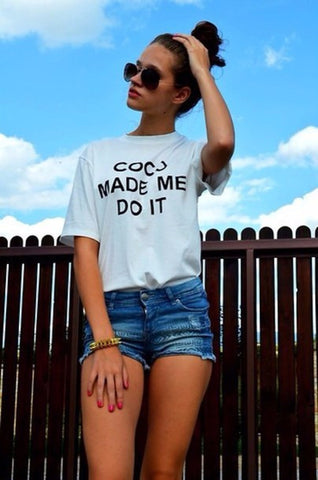 Coco Made Me Do It Women's Fitted Scoop T-Shirts