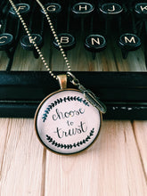 Choose to Trust Necklace