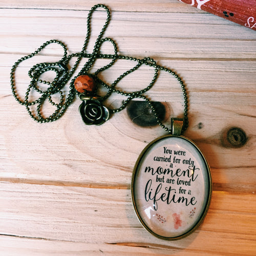 Carried for a Moment Loved for a Lifetime Necklace