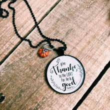 Give Thanks to the Lord Necklace