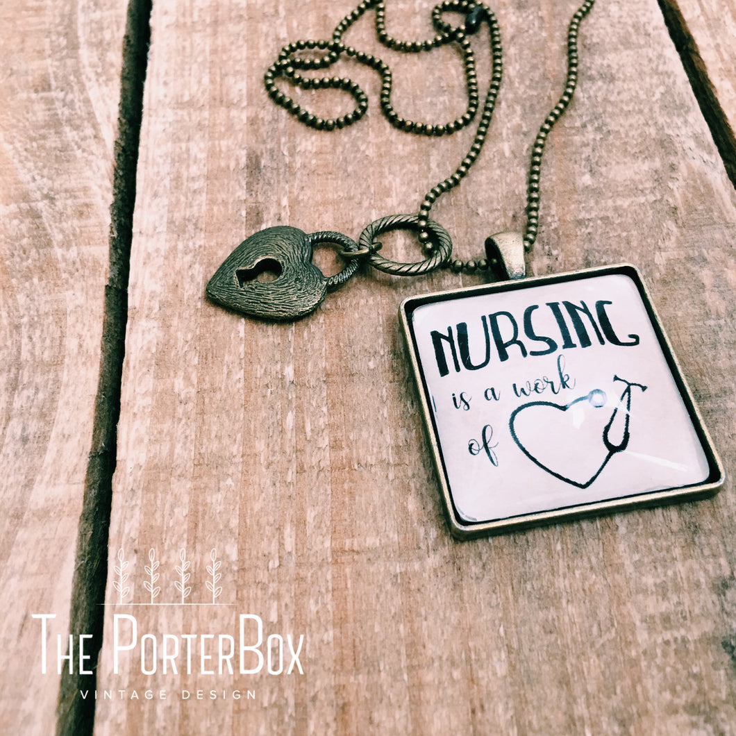 Nursing is a Work of Heart Necklace