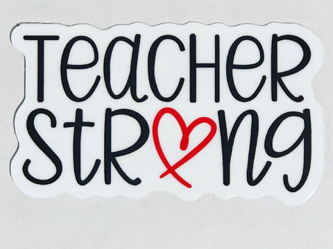 Teacher Strong Sticker