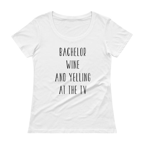Bachelor Wine and yelling at the TV - Women's T-Shirt